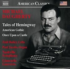 Daugherty: Tales of Hemingway - American Gothic - Once Upon A Castle, New Music
