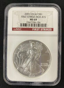 2006 $1 Silver American Eagle Graded by NGC as MS-69 First Strikes Box #15