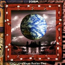 Village Beside Time by D'Drum (CD, 2009, CDBaby) VG, TESTED