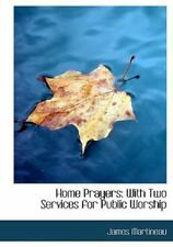 Home Prayers: With Two Services for Public Worship (Large Print Edition): By ...