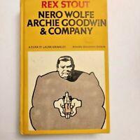 Rex Stout Nero Wolfe Archie Goodwin & Company - Laura Grimaldi - Mondadori 1982