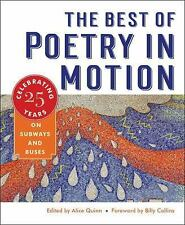 The Best of Poetry in Motion : Celebrating Twenty-Five Years on Subways and...