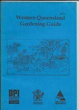 Outback gardening, Western Queensland Gardening Guide, Merv Lyman