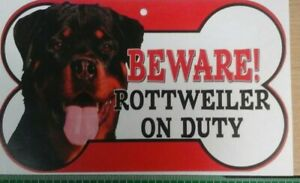 Rottweiler Beware of the dog sign 12cm x 21cm other breads available