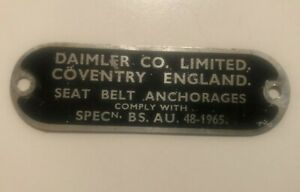 """Daimler  """"Seat Belt Anchorages Plate"""" - Original Daimler Co. Limited. Coventry"""
