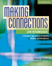 Making Connections Low Intermediate Student's Book: A Strategic Approach to Acad