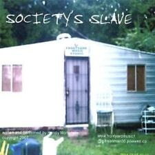 RANDY MORTENSEN  -  SOCIETY'S SLAVE  -  CD, 2007
