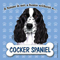 A House Is Not A Home Without A Cocker Spaniel Fridge Refrigerator Magnet - NEW