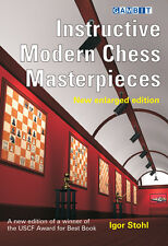 INSTRUCTIVE MODERN CHESS MASTERPIECES - new enlarged edition. CHESS BOOK