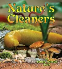 Nature's Cleaners (Big Science Ideas)