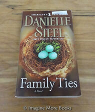 Family Ties by Danielle Steel ~ Paperback