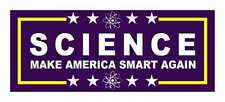 Science Make America Smart Again Bumper Sticker