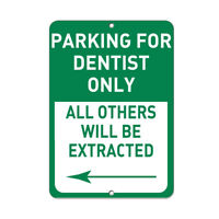 Vertical Metal Sign Multiple Sizes Parking Dentist Others Extracted Left Arrow
