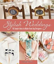 Stylish Weddings: 50 Simple Ideas to Make from Top