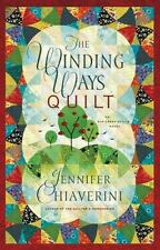 The Winding Ways Quilt by Jennifer Chiaverini