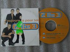 CD-2 BE 3-TOUJOURS LA POUR TOI-L'ETE DERNIER-PHILIPPE/ADEL(CD SINGLE)1997-2TRACK