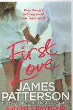 First Love by James Patterson (Paperback, 2015)