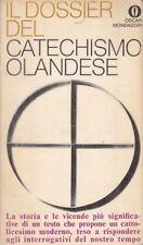 IL DOSSIER DEL CATECHISMO OLANDESE.  AA.VV. OSCAR MONDADORI 1968 GLI OSCAR