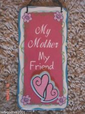 My Mother My Friend-ceramic sign - Ganz - Novelty - Multi-Color
