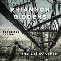 Rhiannon Giddens there is no Other CD FOLK NONESUCH NEW FREE SHIPPING pre