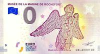 BILLET 0  EURO MUSEE DE LA MARINE DE ROCHEFORT FRANCE 2018 NUMERO 100