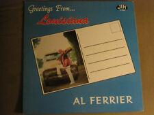 AL FERRIER GREETINGS FROM LOUISIANA LP ORIG '90 JIN LP-6085 RARE ROCK N' ROLL NM