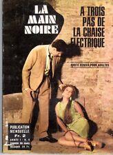 LA MAIN NOIRE 4 A TROIS PAS DE LA CHAISE ELECTRIQUE(ROMAN PHOTO LIGNEE SATANIK)