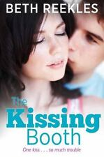 The Kissing Booth by Beth Reekles (2013, Paperback)