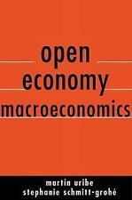 Open Economy Macroeconomics by Schmitt-grohé, Stephanie, Uribe, Martin, NEW Book