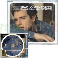 """PAOLO MENEGUZZI """"GUARDAMI NEGLI OCCHI (PREGO)"""" RARO CDsingolo PROMO 1 BRANO"""