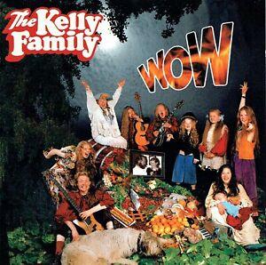(CD) The Kelly Family - Wow - When The Last Tree...,Say Na Na, Imagine,Take Away