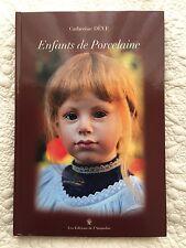 Livre poupées artiste Catherine Deve . Poupon , bébé , poupées porcelaine .