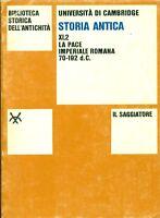 UNIVERSITA' DI CAMBRIDGE, Storia antica. Volume XI,2. La pace imperiale romana