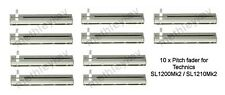 10 x TECHNICS PITCH SLIDER FADER FITS MK2 SL1200 SL1210 CLICK AND 0% LOCK NEW UK