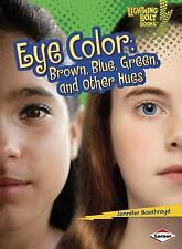 Lightning Bolt Books (tm) -- What Traits Are in Your Genes?: Eye Color :...