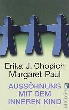 Aussöhnung mit dem inneren Kind von Chopich,  Erika J.,  P... | Buch | Zustand gut