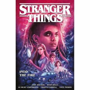 Stranger Things - Into the Fire Trade Paperback Book