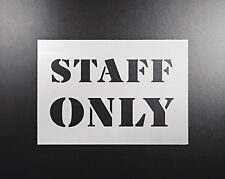 Staff Only Sign Stencil Airbrush Wall Art Craft Custom Office Decor DIY Reusable