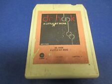 Dr. Hook 8 Track A Little Bit More, Only Sixteen, The Radio,Up On The Mountain