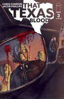 Image Comics That Texas Blood #3 NM 8/26/2020
