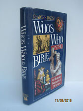 Who's Who in the Bible: An Illustrated Biographical Dictionary by Readers Digest