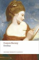 Evelina: Or the History of A Young Lady's Entrance into the World (Oxford World'