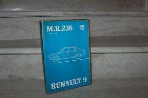 manuel de réparation  MR236 (Renault 9)   édité en juin 1981