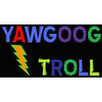 yawgoogtroll89