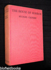 MICHAEL CROMBIE: The House of Horror-c1920's-1st-Very RARE Novel