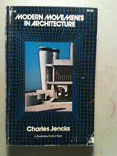 Modern Movements In Architecture by Charles Jencks 1973