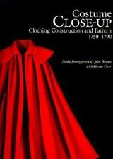 Costume Close-Up: Clothing Construction and Pattern, 1750-1790 (Paperback or Sof