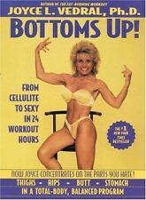 Bottoms Up!, Joyce L., Ph.D. Vedral, Good Book