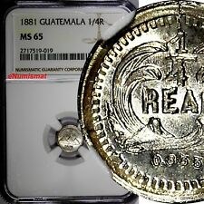 Guatemala Silver 1881 1/4 Real NGC MS65 BETTER DATE Light Toned KM# 151