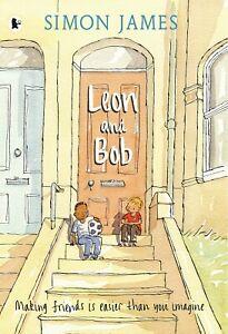 LEON AND BOB, Simon James – BRAND NEW Picture Book